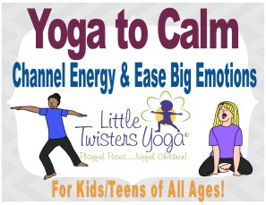 Calming Yoga Sequence _LittleTwistersYoga_New COVER